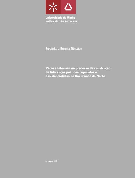 Rádio e televisão no processo de construção de lideranças políticas populistas e assistencialistas no Rio Grande do Norte