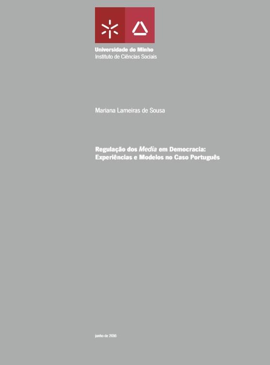 Regulação dos média em democracia: Experiências e modelos no caso português