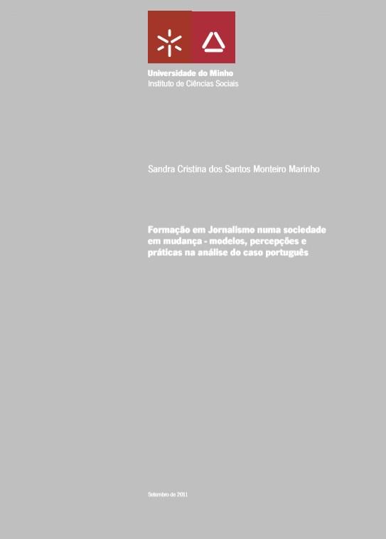 Formação em jornalismo numa sociedade em mudança : modelos, percepções e práticas na análise do caso português