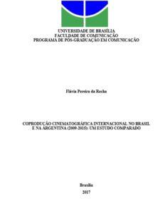 Coprodução cinematográfica internacional no Brasil e na Argentina (2009-2015) : um estudo comparado