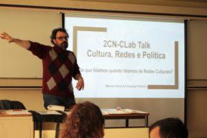 """2CN-CLab Talks """"Cultura, Redes e Política: De que falamos quando falamos de redes culturais?"""""""
