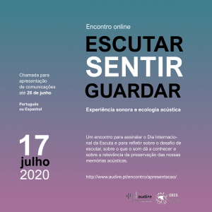 Escutar, Sentir e Guardar: Experiência sonora e ecologia acústica