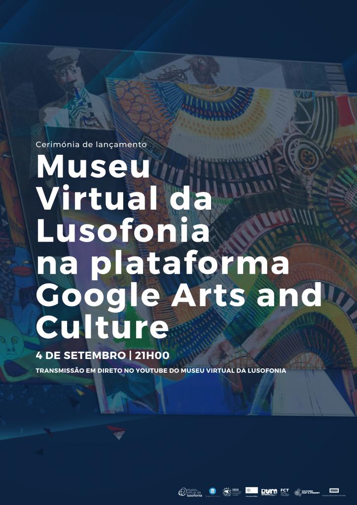 Apresentação do Museu Virtual da Lusofonia na plataforma Google, Arts & Culture