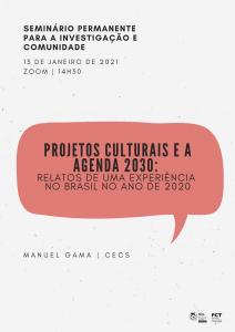 """Seminário """"Projetos culturais e a Agenda 2030: relatos de uma experiência no Brasil no ano de 2020"""""""