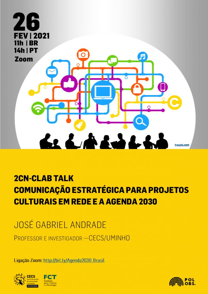 2CN-CLab Talk: Comunicação estratégica para projetos culturais em rede e a Agenda 2030