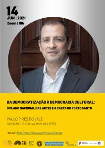 Plano Nacional das Artes e Carta do Porto Santo são debatidos em Seminário do PolObs