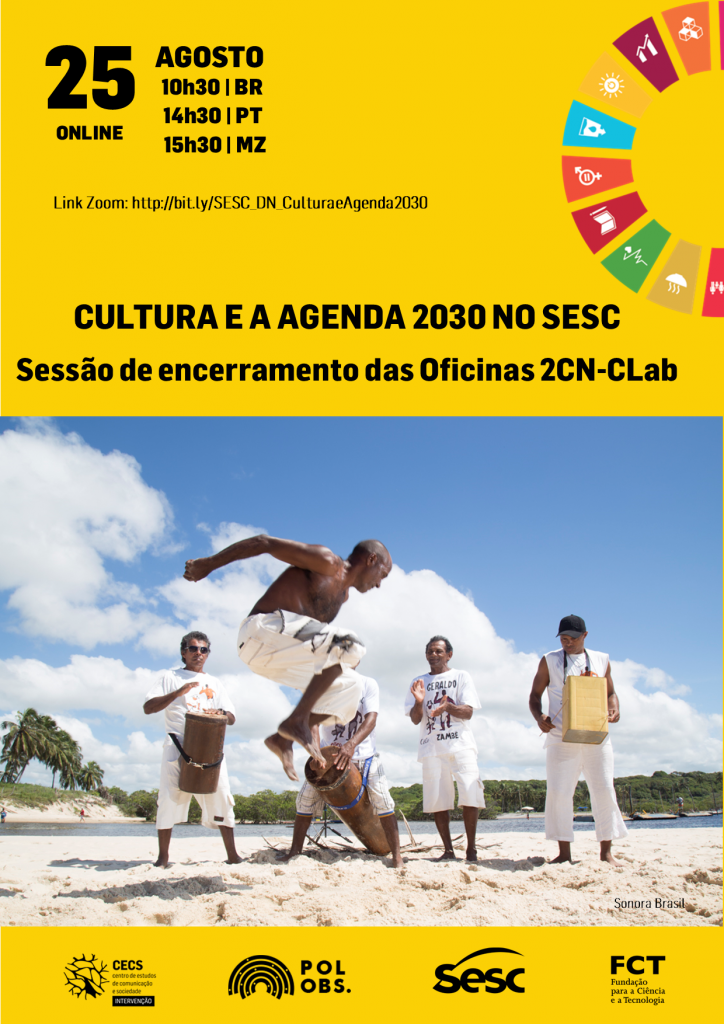 """Seminário """"Cultura e a Agenda 2030 no Sesc: sessão de encerramento das oficinas 2CN-CLab"""""""